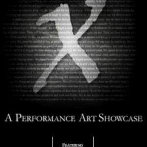 X: A Performance Art Showcase