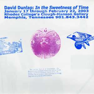 David Dunlap: In the Sweetness of Time